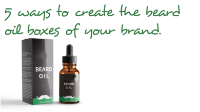 Photo of 5 Ways to Create the beard oil boxes of your brand || Fast Custom Boxes