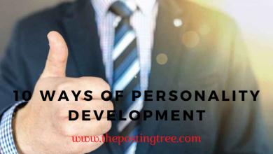 Photo of 10 WAYS OF PERSONALITY DEVELOPMENT