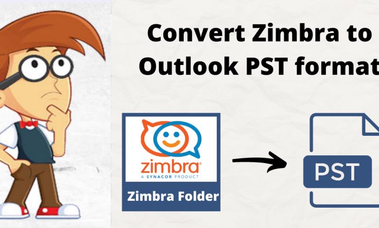 Convert Zimbra to Outlook PST format